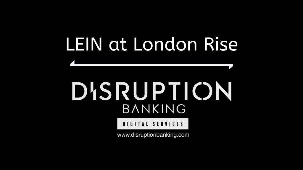 LEIN DisruptionBanking Startups Fintech London